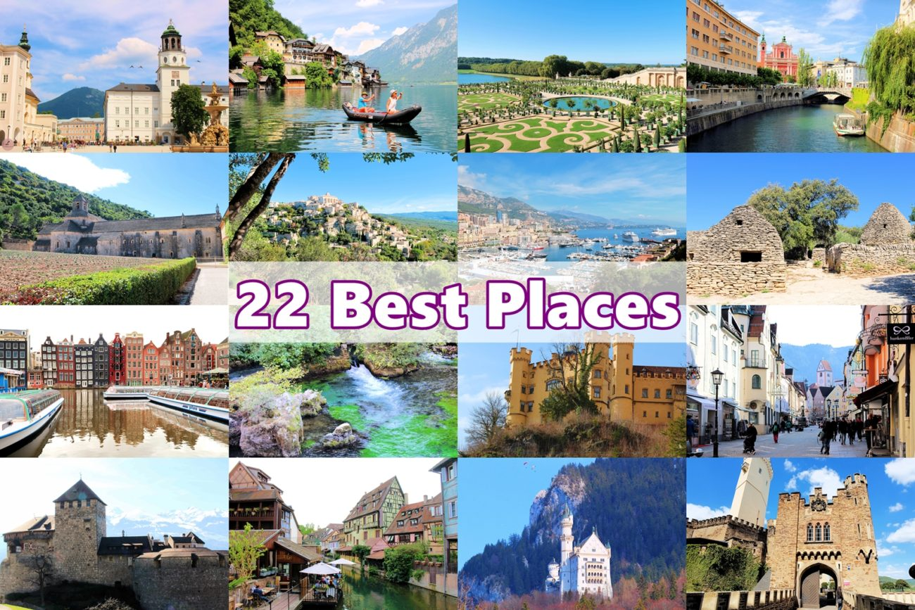 Top 22 Best Places in Europe – Travel Summary 2019
